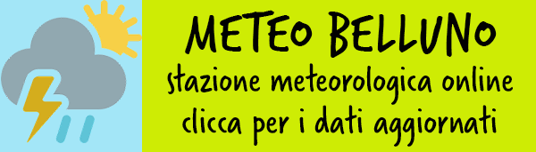 Meteo Belluno - Clicca per i dati aggiornati